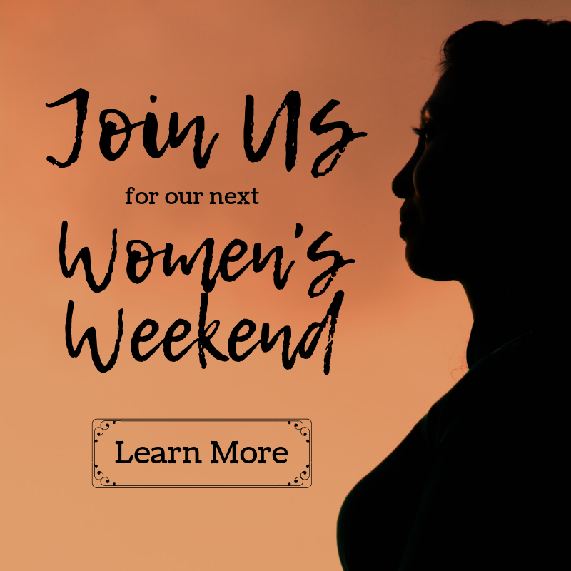 Join our next Women's Weekend